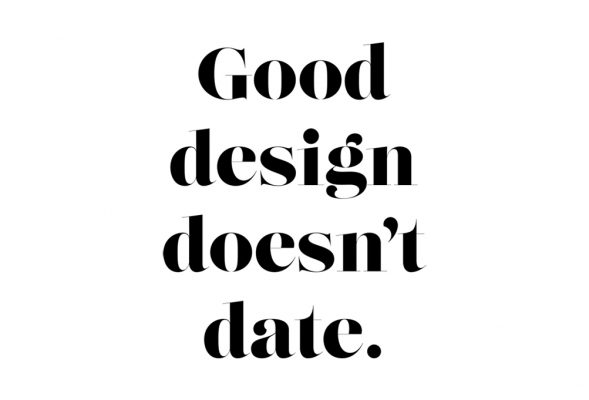 Good design doesn't date